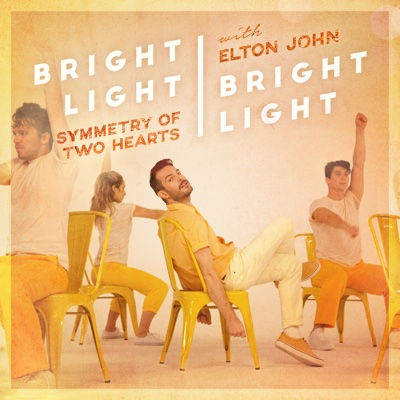 Symmetry of Two Hearts (feat. Elton John) [Remixes] - EP - Bright Light Bright Light album