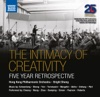 The Intimacy of Creativity: 5 Year Retrospective