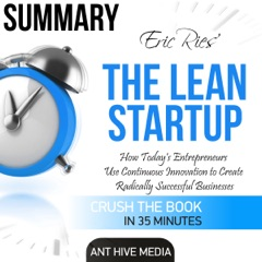 Eric Ries' The Lean Startup Summary (Unabridged)