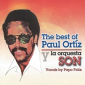 Paul Ortíz y la Orquesta Son;Papo Felix - Tender Love