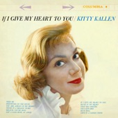 Kitty Kallen - If I Give My Heart to You