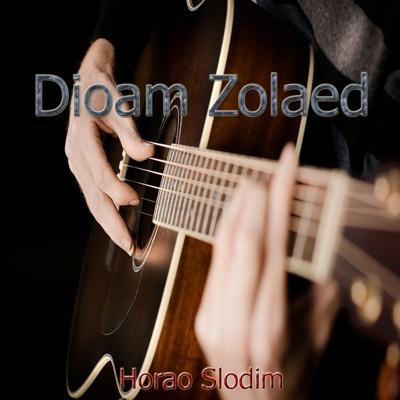 Dioam Zolaed - Horao Slodim album