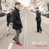 Bist du am Leben - EP - Wilhelm