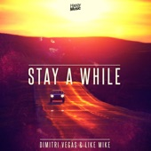 Stay a While - SINGLE