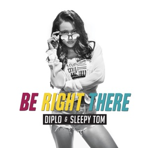 Be Right There - Single Mp3 Download