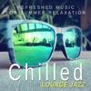 Chilled Lounge Jazz