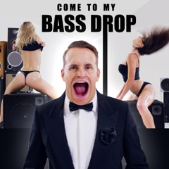 Come to My Bass Drop (feat. Simon Devonzelushelappe)