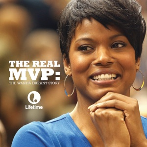 The Real MVP: The Wanda Durant Story - Episode 1