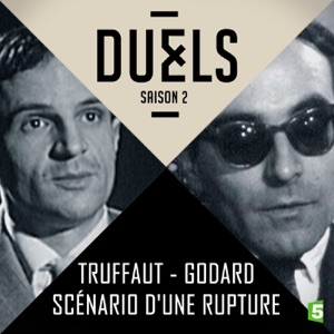 Truffaut / Godard, scénario d'une rupture - Episode 1