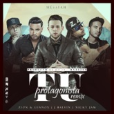 Tu Protagonista (Remix) [feat. Zion Y Lennox, J Balvin & Nicky Jam] - Single