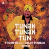 Tunak Tunak Tun (feat. Daler Mehndi) [Remix] - Single