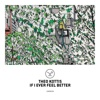 If I Ever Feel Better - Single - Theo Kottis