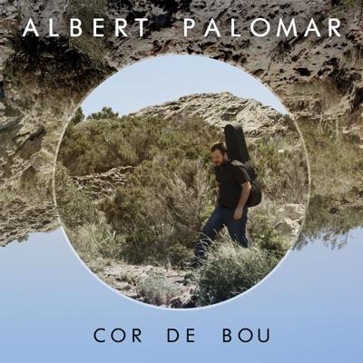 Cor De Bou - Albert Palomar