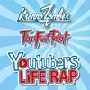 Youtubers Life Rap - Single ジャケット写真