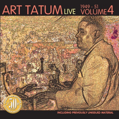 Live 1949-51 Vol. 4 - Art Tatum