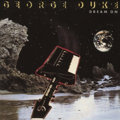 Dream On (Bonus Track Version) - George Duke