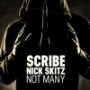 Not Many (Remixes) - EP, Scribe & Nick Skitz