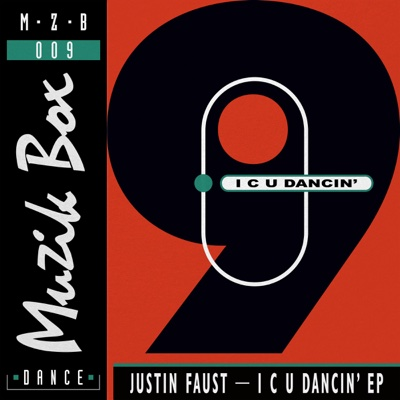 I C U Dancin' - Single - Justin Faust album