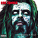 Never Gonna Stop (The Red, Red Kroovy) - Rob Zombie