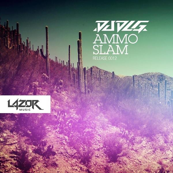 Ammo / Slam - Single