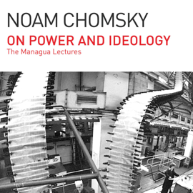On Power and Ideology: The Managua Lectures (Unabridged) audiobook