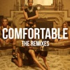 Comfortable feat X Ambassadors Oliver Nelson Remix Single