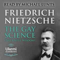 The Gay Science (The Joyful Wisdom) (Unabridged)