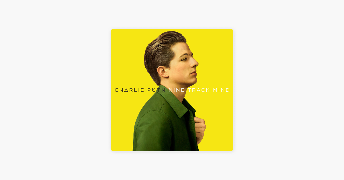 ‎Nine Track Mind by Charlie Puth