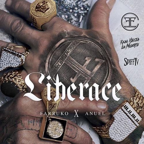 Farruko - Liberace (feat. Anuel AA) - Single