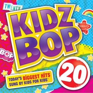 Kidz Bop 20 Mp3 Download