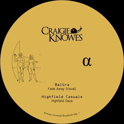 Knowes Universal Broadcast (Seg. 1) - EP - Various Artists, Baltra, Highfield Casuals, Natureboy Gold & Steven Simpson album
