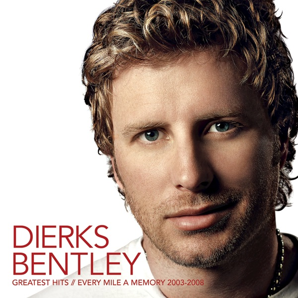 Dierks Bentley - Lot Of Leaving Left To Do