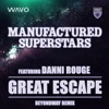 Great Escape (feat. Danni Rouge) [Beyondway Remix] - Single - Manufactured Superstars