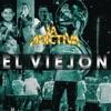 La Adictiva Banda San José de Mesillas - El Viejón