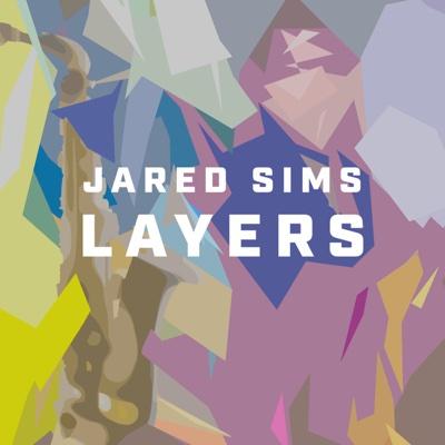 Layers - Jared Sims album