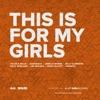 This Is for My Girls - Single, Kelly Clarkson, Chloe x Halle, Missy Elliott, Jadagrace, Lea Michele, Janelle Monáe, Kelly Rowland & Zendaya
