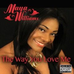 The Way You Love Me - EP