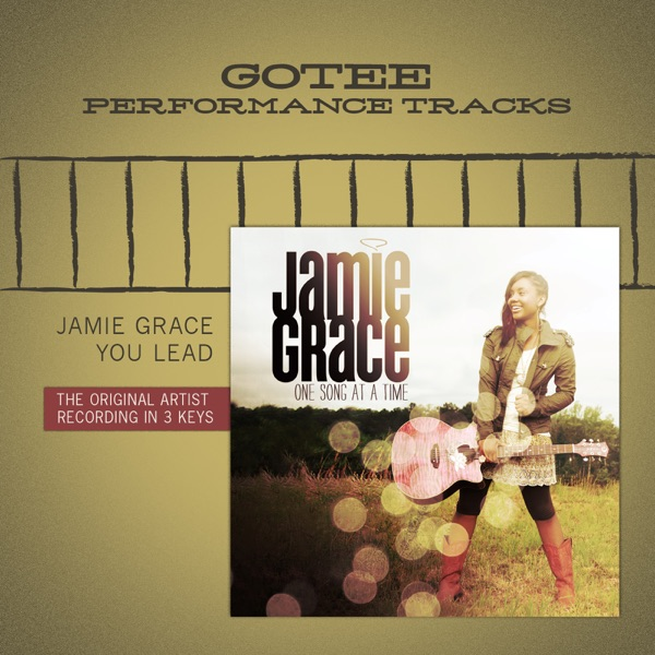 You Lead (Gotee Performance Track) - EP