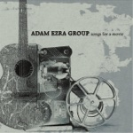 The Adam Ezra Group - Let Your Hair Down