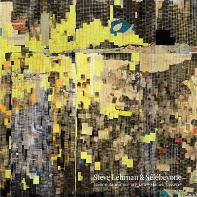 Sélébéyone - Steve Lehman album