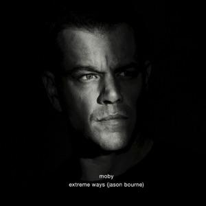 Moby - Extreme Ways (Jason Bourne)