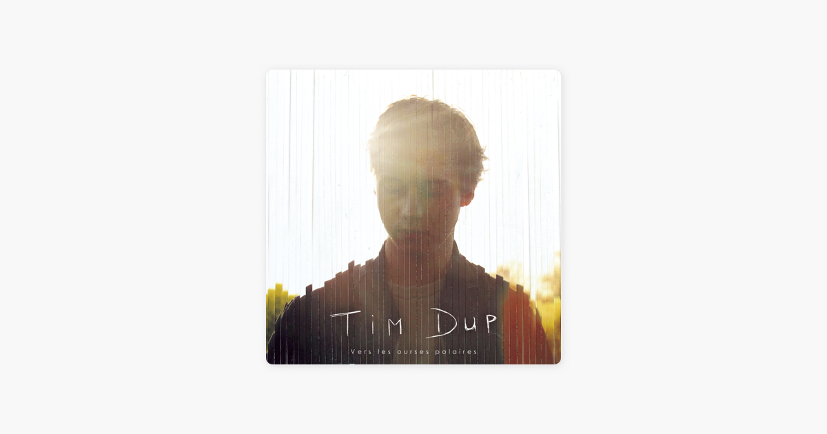 vers les ourses polaires ep par tim dup sur apple music. Black Bedroom Furniture Sets. Home Design Ideas
