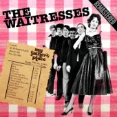 The Waitresses - Heat Night (Remastered)