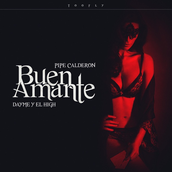 Buen Amante (feat. Pipe Calderon) - Single