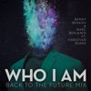 Who I Am feat Christian Burns Back to the Future Mix Single