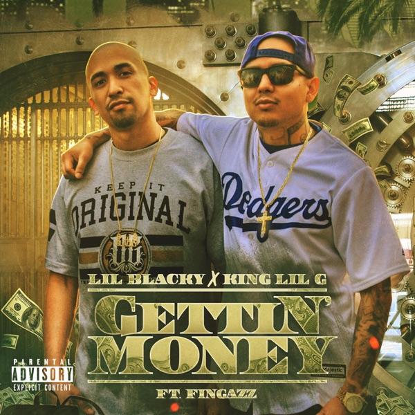 Gettin Money (feat. King Lil G & Fingazz) - Single