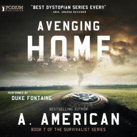 Avenging Home: The Survivalist Series, Book 7 (Unabridged) audiobook