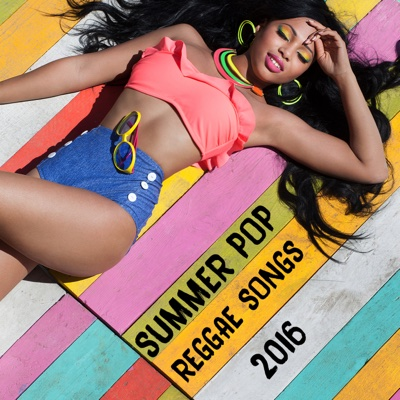 Summer Pop Reggae Songs 2016 - Various Artists album