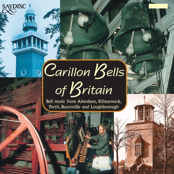 Carillon Bells of Britain