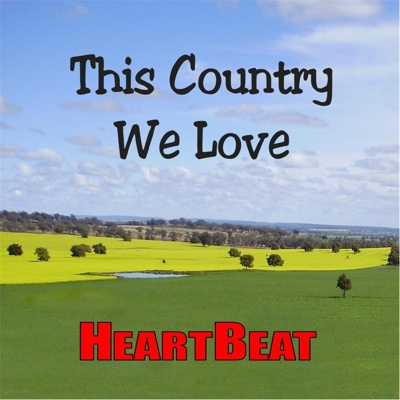 This Country We Love - Heartbeat album